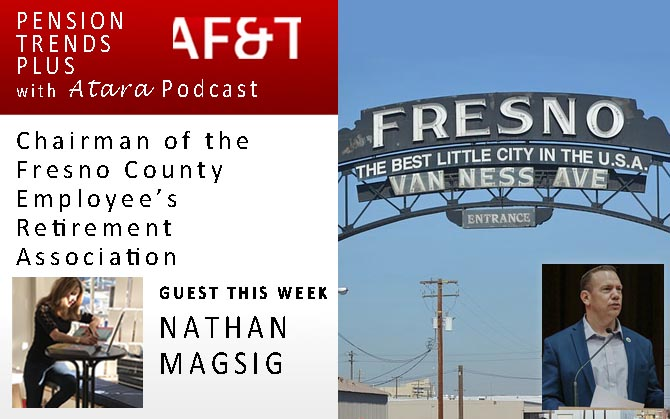 Nathan Magsig: Chairman of the Fresno County Employees Retirement Association