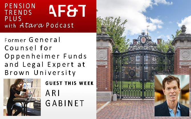 Ari Gabinet, Former General Counsel for Oppenheimer Funds and Legal Expert at Brown University